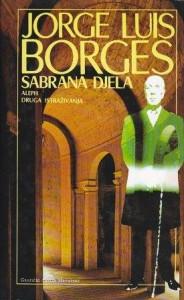 HORHE LUIS BORHES sabrana dela u šest knjiga (u 6 knjiga)