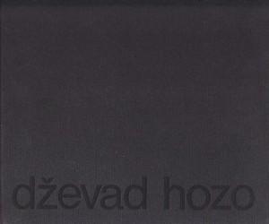 DŽEVAD HOZO (Monografija) - uredili MIODRAG B. PROTIĆ, MIHAMED KARAMEHMEDOVIĆ i dr.