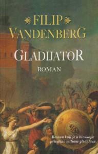 GLADIJATOR - FILIP VANDENBERG