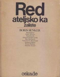 REDATELJSKO KAZALIŠTE - BORIS SENKER