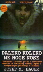 DALEKO KOLIKO ME NOGE NOSE - JOZEF M. BAUER