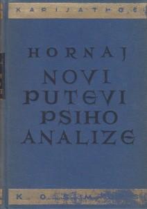 NOVI PUTEVI PSIHOANALIZE - KAREN HORNAJ