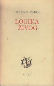 LOGIKA ŽIVOG - FRANSOA ŽAKOV
