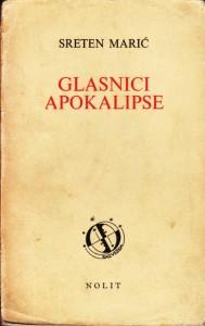 GLASNICI APOKALIPSE zapisi i eseji - SRETEN MARIĆ