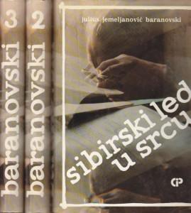 SIBIRSKI LED U SRCU (u 3 knjige)