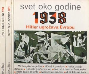 SVET OKO GODINE 1793-1871-1938 u tri knjige (u 3 knjige)