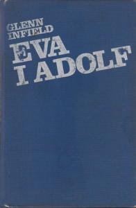 EVA I ADOLF - GLENN INFIELD