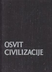 OSVIT CIVILIZACIJE - opšti pregled starih kultura