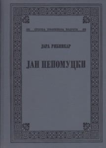 JAN NEPOMUCKI - JARA RIBNIKAR, Srpska književna zadruga, knjiga 475