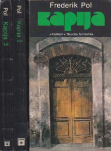 KAPIJA - FREDERIK POL u tri knjige (u 3 knjige)