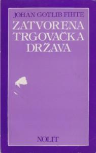 ZATVORENA TRGOVAČKA DRŽAVA - JOHAN GOTLIB FIHTE