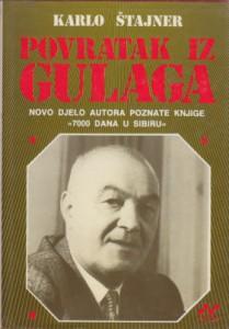 POVRATAK IZ GULAGA - KARLO ŠTAJNER