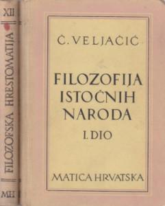 FILOZOFIJA ISTOČNIH NARODA - Č. VELJAČIĆ u dve knjige (u 2 knjige)