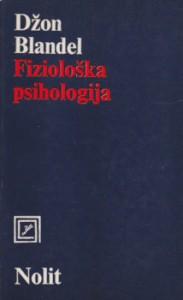FIZIOLOŠKA PSIHOLOGIJA - DŽON BLANDEL