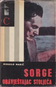 SORGE obavestajac stoleća - MIHAILO MARIĆ