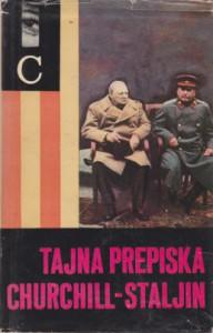 TAJNA PREPISKA ČERČIL - STALJIN 1941-1945