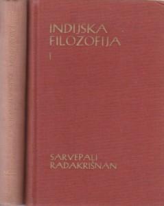 INDIJSKA FILOZOFIJA - SARVEPALI RADAKRIŠNAN u dve knjige (u 2 knjige)