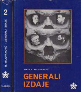 GENERALI IZDAJE - NIKOLA MILOVANOVIĆ u dve knjige (u 2 knjige)