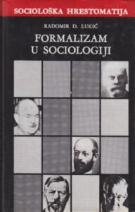 FORMALIZAM U SOCIOLOGIJI - RADOMIR D. LUKIĆ