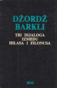 TRI DIJALOGA IZMEĐU HILASA I FILONUSA - DŽORDŽ BARKLI