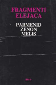 FRAGMENTI ELEJACA - PARMENID, ZENON i MELIS