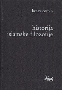 HISTORIJA ISLAMSKE FILOZOFIJE - HENRY CORBIN