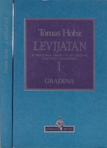 LEVIJATAN ili materija, oblik i vlast države crkvene i građanske - TOMAS HOBZ u dve knjige (u 2 knjige)