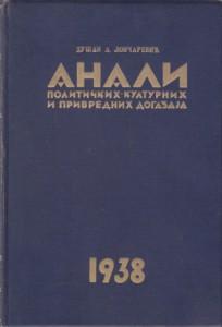 ANALI političkih-kulturnih i privrednih događaja 1938. - D. A. LONČAREVIĆ