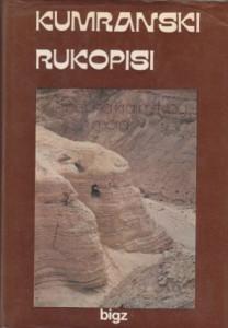 KUMRANSKI RUKOPISI iz pećina kraj Mrtvog mora - E. VERBER