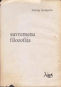 SUVREMENA FILOZOFIJA - LUDWIG LANDGREBE