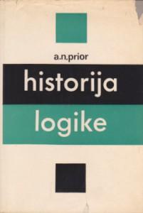 HISTORIJA LOGIKE - A. N. PRIOR
