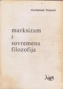MARKSIZAM I SUVREMENA FILOZOFIJA - M. FILIPOVIĆ