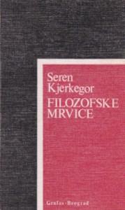 FILOZOFSKE MRVICE - SEREN KJERKEGOR