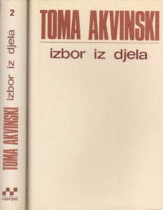 IZBOR IZ DJELA - TOMA AKVINSKI u dve knjige (u 2 knjige)