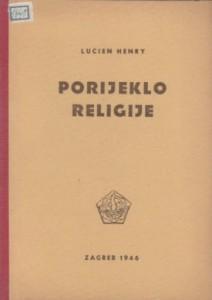 PORIJEKLO RELIGIJE - LUCIEN HENRY