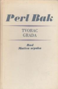 TVORAC GRADA - PERL BAK