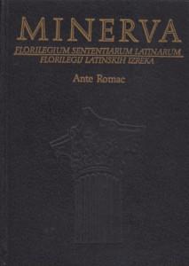 MINERVA florilegij latinskih izreka - ANTE ROMAC