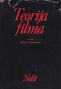 TEORIJA FILMA - DUŠAN STOJANOVIĆ