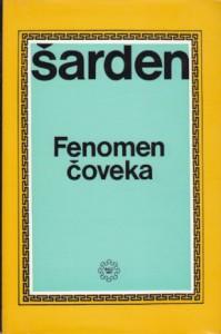FENOMEN ČOVEKA - PJER TEJAR DE ŠARDEN