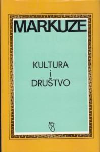 KULTURA I DRUŠTVO - HERBERT MARKUZE