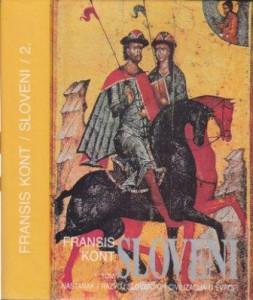 SLOVENI nastanak i razvoj slovenskih civilizacija u evropi - FRANSIS KONT (u 2 knjige)