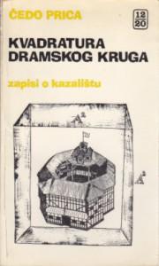 KVADRATURA DRAMSKOG KRUGA - ČEDO PRICA