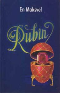 RUBIN - EN MAKSVEL