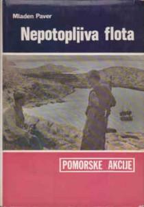 NEPOTOPLJIVA FLOTA - MLADEN PAVER
