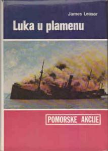 LUKA U PLAMENU - JAMES LEASOR