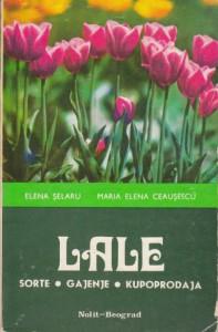 LALE sorte - gajenje - kupoprodaja - E. SELARU, M.E. CEAUSESCU