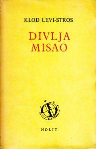 DIVLJA MISAO - KLOD LEVI-STROS