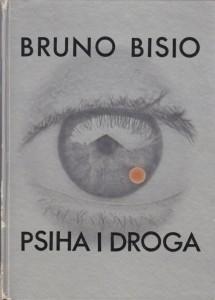 PSIHA I DROGA - BRUNO BISO