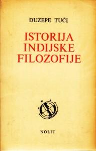 ISTORIJA INDIJSKE FILOZOFIJE - ĐUZEPE TUČI