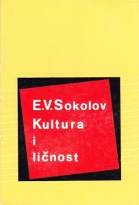 KULTURA I LIČNOST - E. V. SOKOLOV